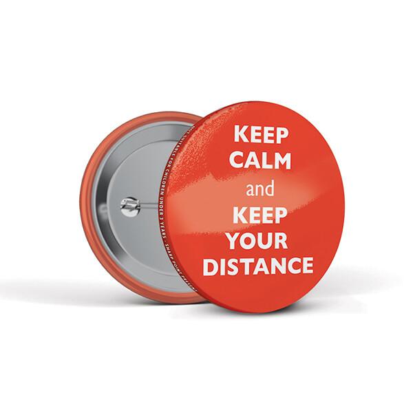 55mm Social Distancing Button Badges Calm
