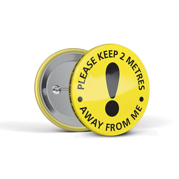 55mm Social Distancing Button Badges Caution