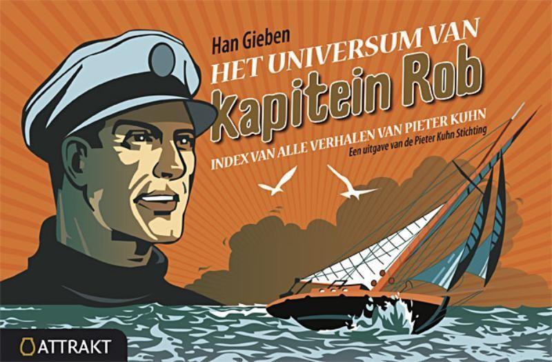 Het universum van kapitein Rob: index van alle verhalen van Pieter Kuhn