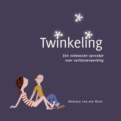 Twinkeling: een volwassen sprookje over verliesverwerking