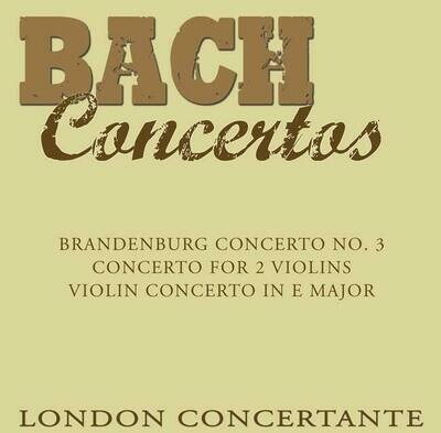 London Concertante - Bach Concertos