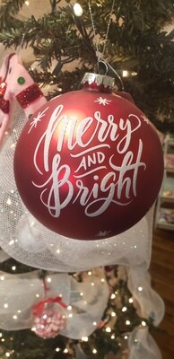 Merry And Bright Ball Ornament