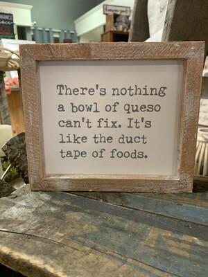 There's Nothing Queso Can't Fix