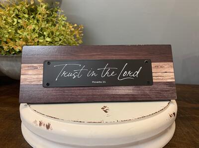 Trust In The Lord Dark Wood Sitter