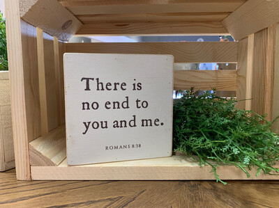 There Is No End To You And Me