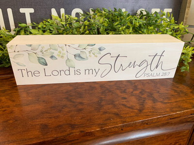 The Lord Is My Strength 12x3