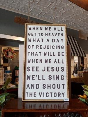 When We All Go To Heaven