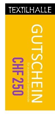 Textilhalle Gutschein 250.-