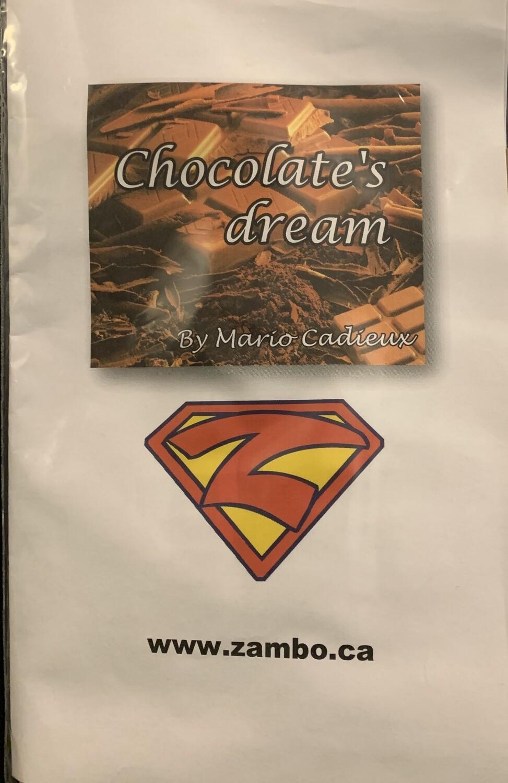 The chocolate's dream