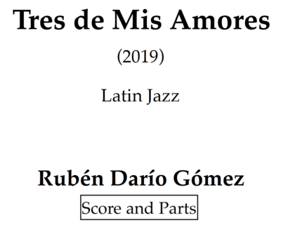 Tres de Mis Amores - Latin Jazz (Score and parts)