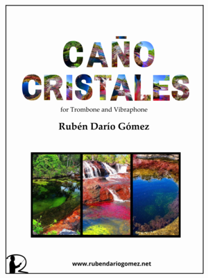 Caño Cristales (for Trombone and Vibraphone)