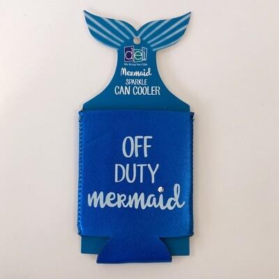 'Off Duty Mermaid' Koozie