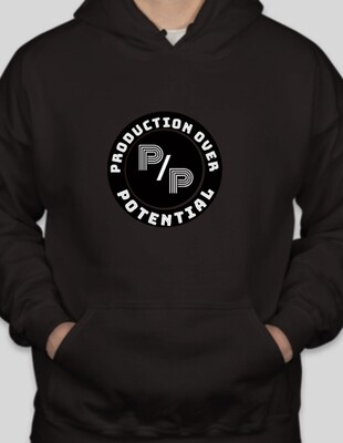 Production Over Potential Hoodie