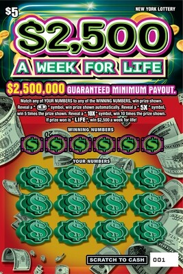 $2,500 A WEEK FOR LIFE