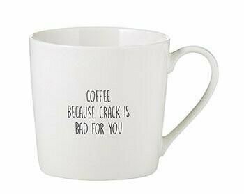 """Coffee Because Crack is Bad"" Mug"
