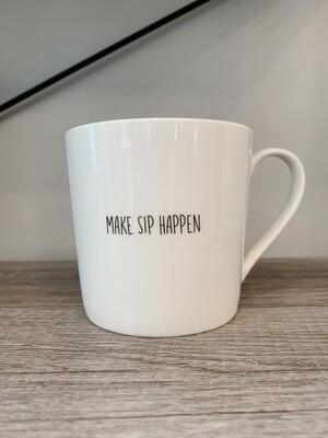 """Make Sip Happen"" Mug"