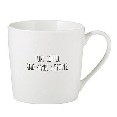 """I like coffee and 3 people"" mug"
