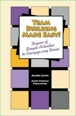 Team Building Made Easy by Mark Levin
