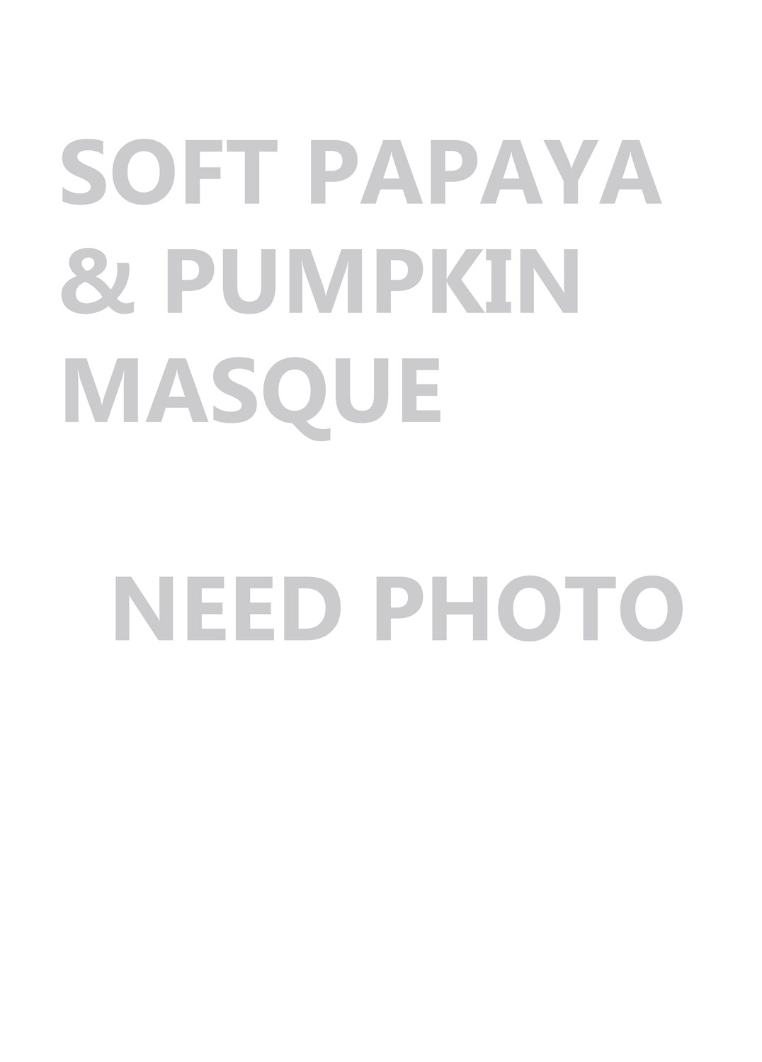 Soft Papaya & Pumpkin Masque