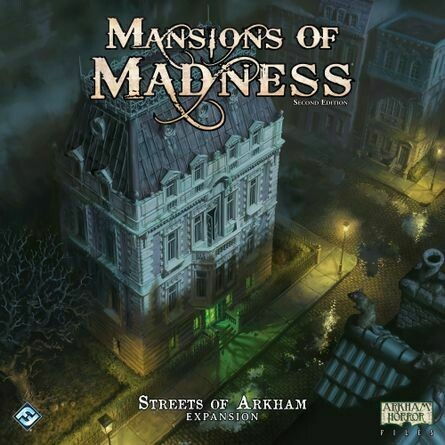 MANSIONS OF MADNESS 2ND ED STREETS OF ARKHAM EXP