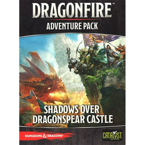 Dragonfire Adventure Pack Shadows Over Dragonspear Castle