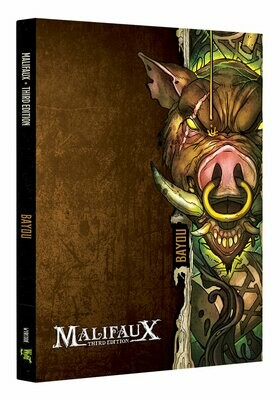 Malifaux 3E Bayou Book