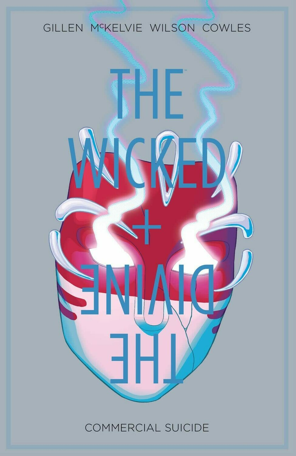 The Wicked + The Divine Vol. 3: Commercial Suicide