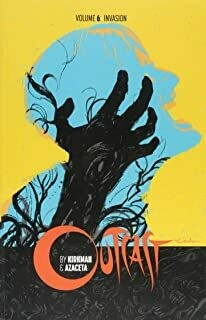 Outcast Vol. 2: A Vast And Unending Ruin