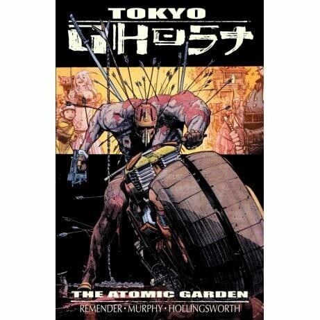 Tokyo Ghost Vol.1: The Atomic Garden