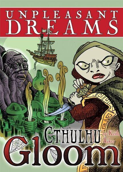 Cthulhu Gloom Unpleasant Dreams