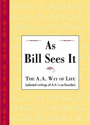 As Bill Sees It Kindle Edition