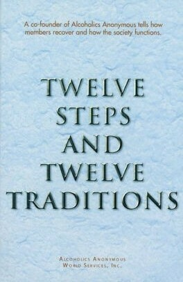 Twelve Steps And Twelve Traditions PDF Ebook