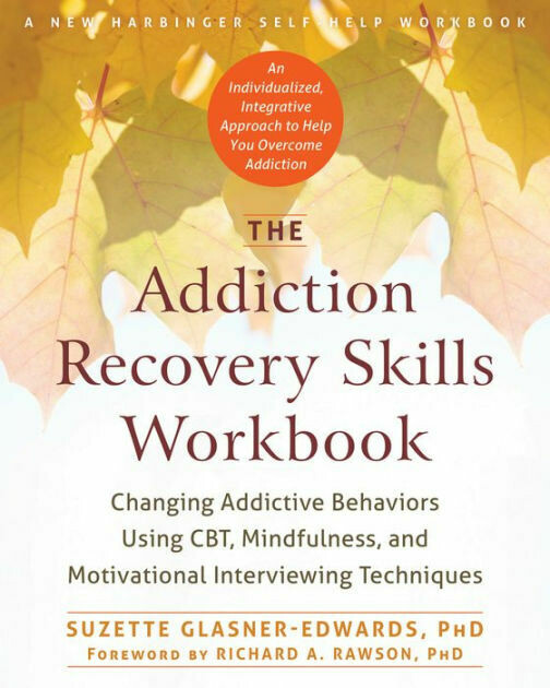The Addiction Recovery Skills Workbook Ebook