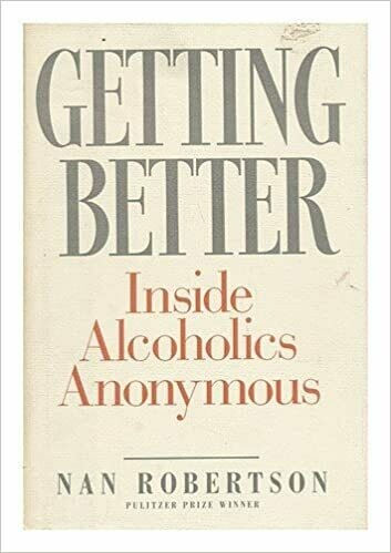 Getting Better Inside Alcoholics Anonymous Ebook