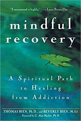 Mindful recovery : A Spiritual Path To Healing From Addiction Ebooks