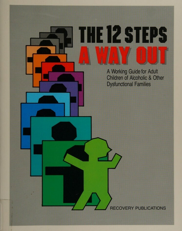 The Twelve Steps: A Way Out Ebooks
