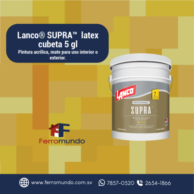 Lanco® SUPRA™  latex  cubeta 5 gl