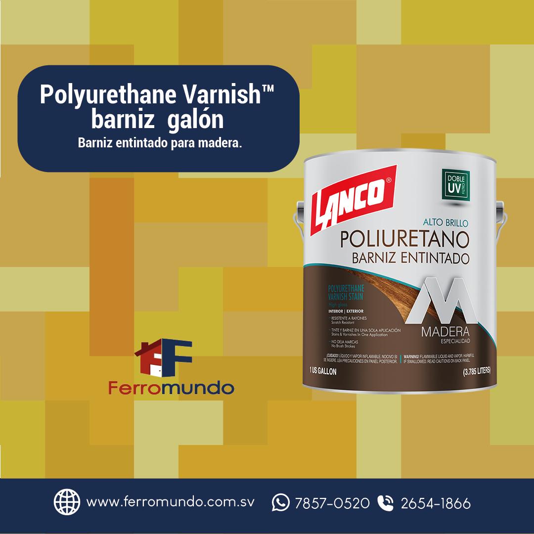 Polyurethane Varnish™ barniz galón