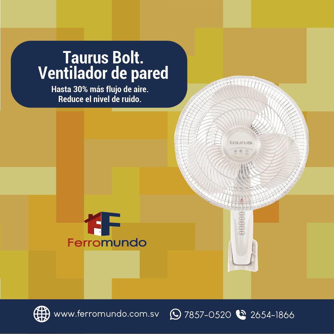 Taurus ® Bolt. Ventilador de pared