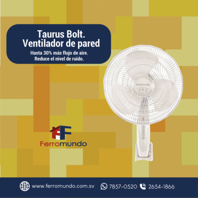Taurus ® Bolt. Ventilador de pared