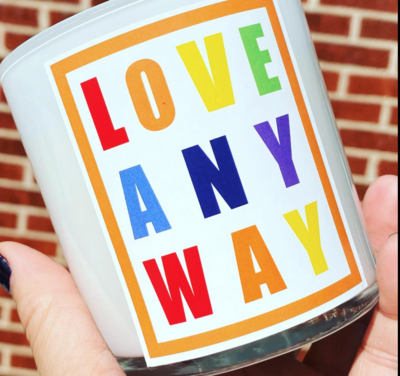 Love AnyWay Candle