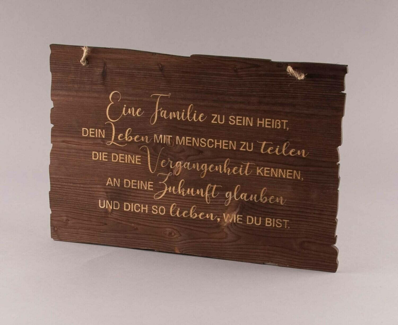 """Holzschild """"""""Eine Familie sein heißt..."""""""