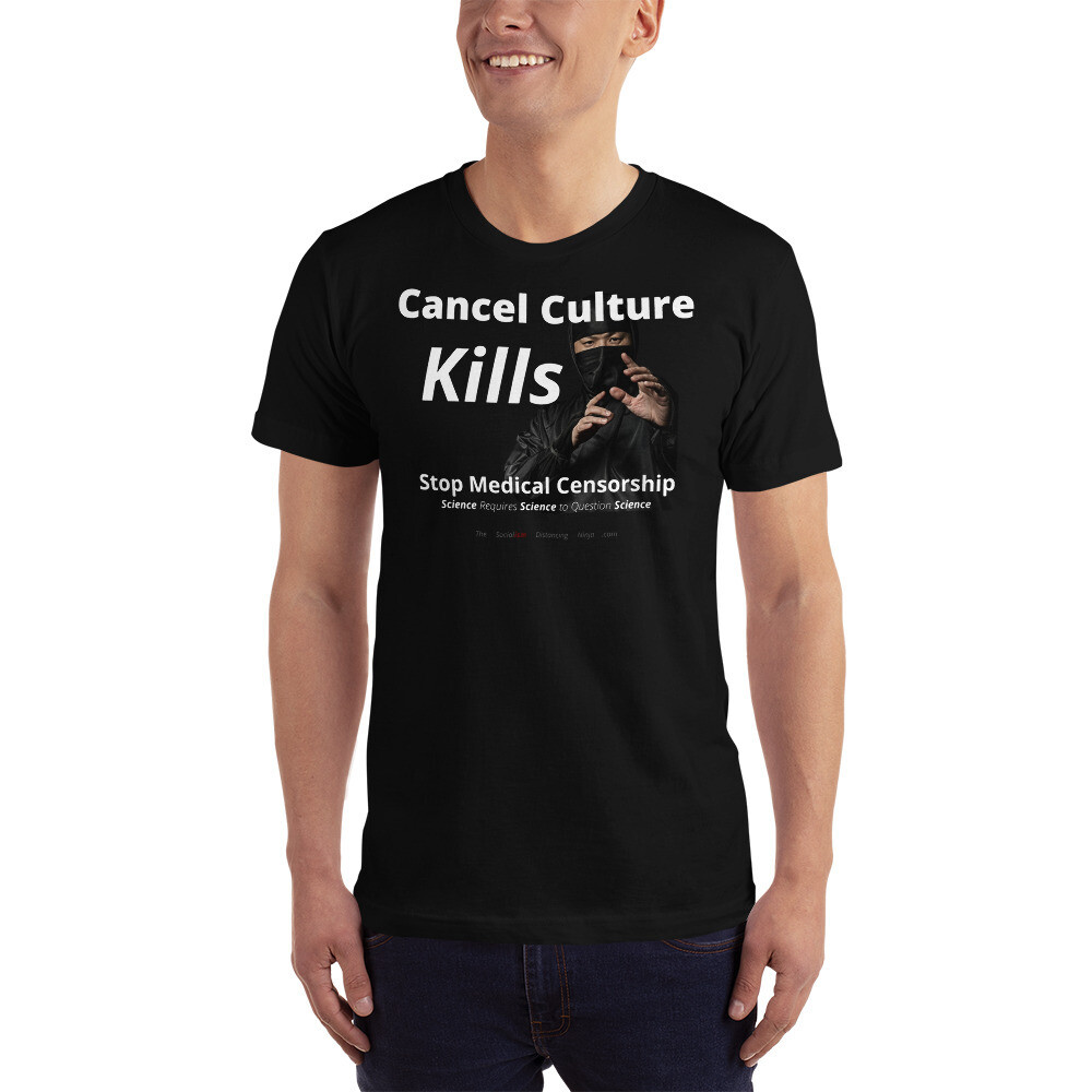 """""""Cancel Culture Kills - Stop Medical Censorship - Science Requires Science to Question Science"""""""
