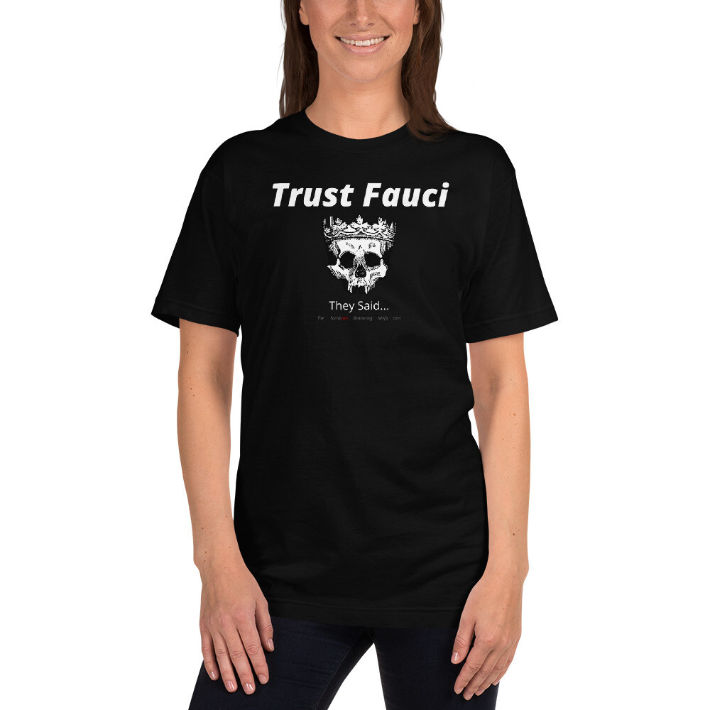 """""""Trust Fauci - They Said..."""""""
