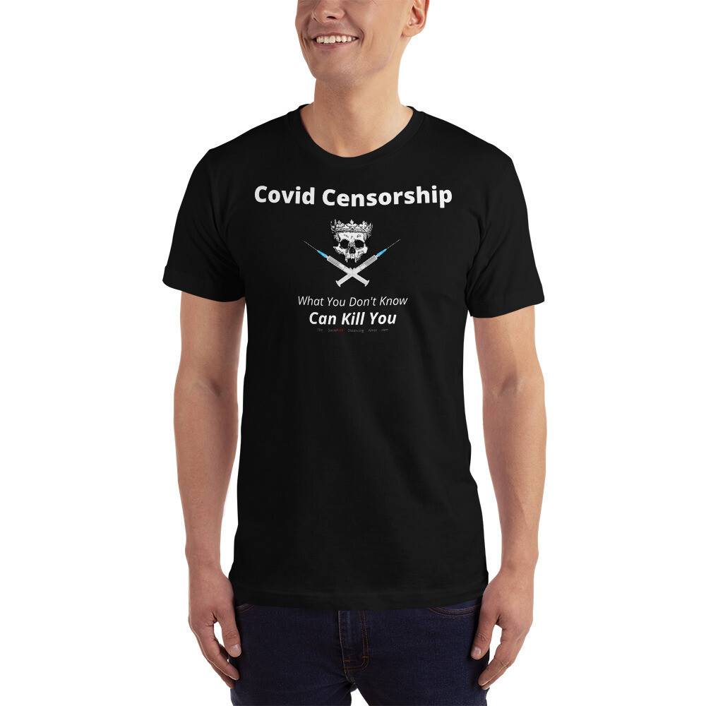 """""""Covid Censorship - What You Don't Know Can Kill You"""" (Skull & Cross-Needles)"""