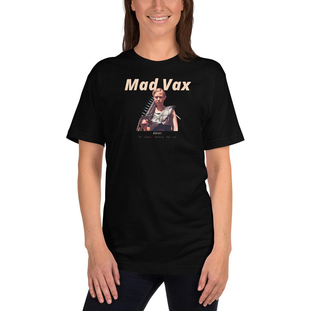 """""""Mad Vax"""" (Sword Karen)"""