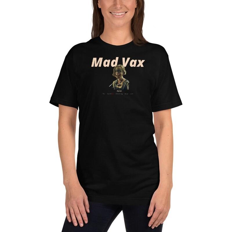 """""""Mad Vax"""" (Dirty Karen)"""