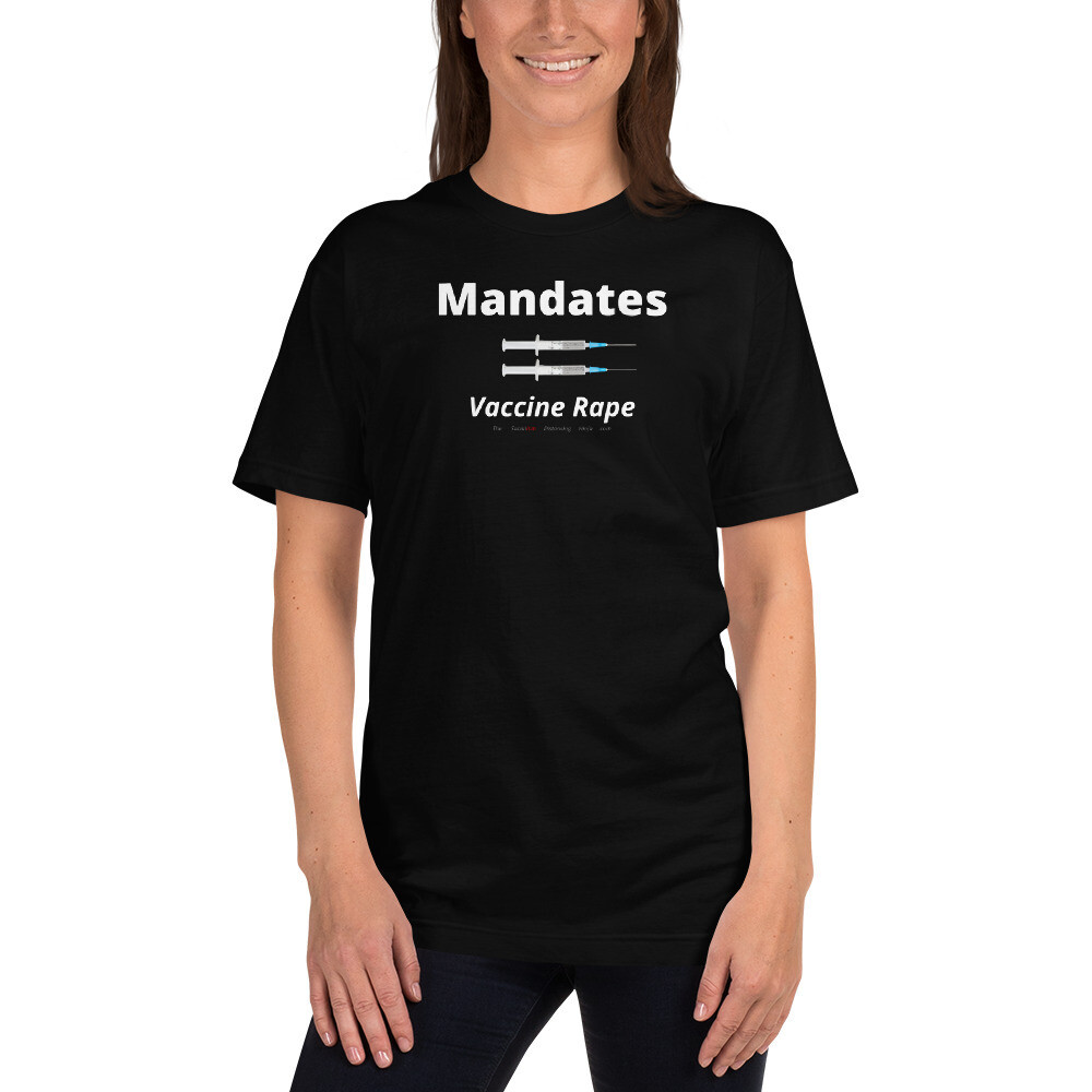 """""""Mandates = Vaccine Rape"""""""