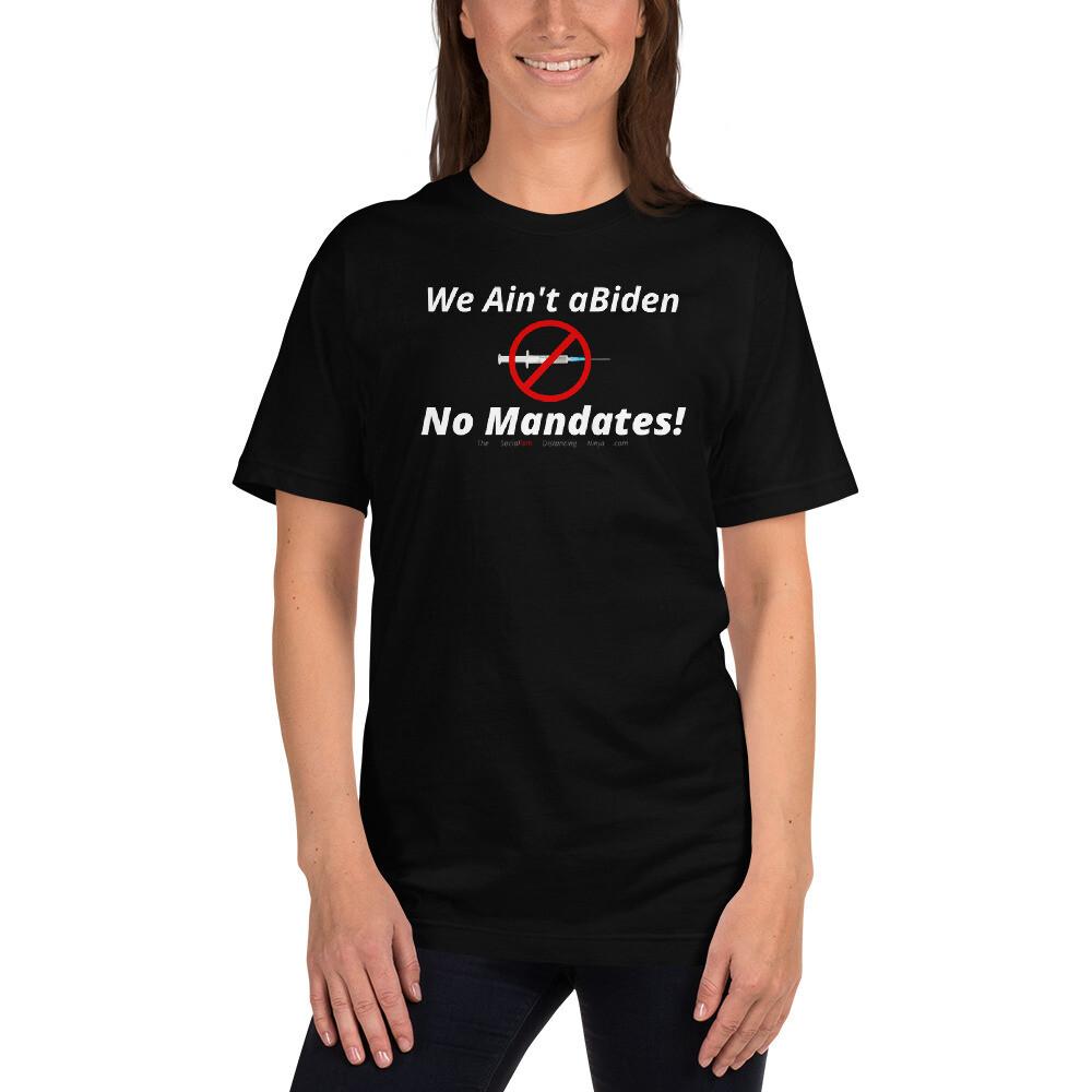 """We Ain't aBiden - No Mandates!"" (Red Cross-Through Needle)"