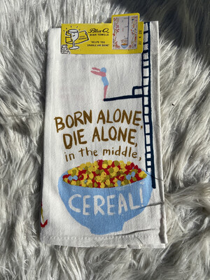 BlueQ Born Alone Die Alone Dish Towel